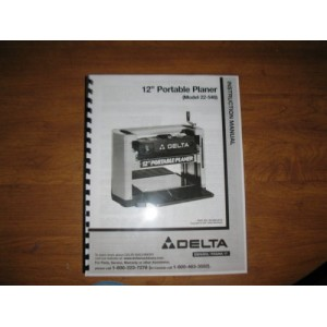 "Delta 12"" Portable Planer Instruction Manual for Model No. 22-540"
