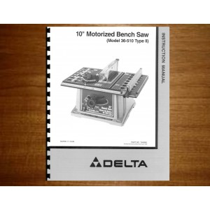 "Delta 10"" Table Saw Instruction Manual Model No. 36-510"