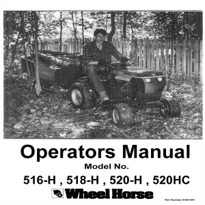 wheel horse owners manual no 516h 518h 520h rh manuals depot com Wheel Horse Repair Manual Wheel Horse 520 Hydro Manual